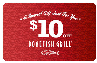 New $10 Off Bonefish Grill Coupon