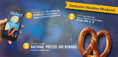 Get a free hand-rolled pretzel from Auntie Anne's (US only)