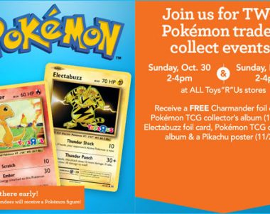 FREE Pokémon Trade and Collect Event at Toys R Us (US)