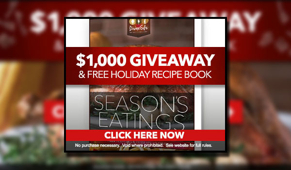 Holiday Eats – Win a Recipe Book and $1,000 – Email Submit (US)
