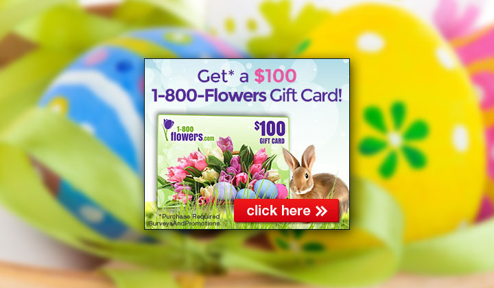 Get $100 for 1-800-Flowers for Easter – One Field (US Only)