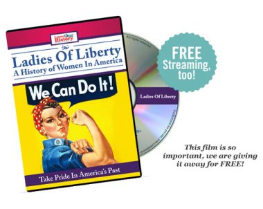 Ladies of Liberty Free DVD (US Only)